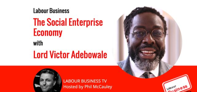 The Social Enterprise Economy – Lord Victor Adebowale