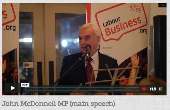 John McDonnell MP, Labour Business Annual Dinner 2016 Speech