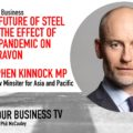 Stephen Kinnock on the Future of Steel and the impact of the pandemic