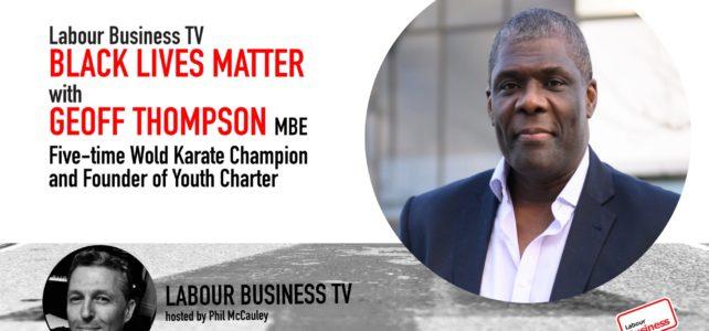 Geoff Thompson – Black Lives Matter