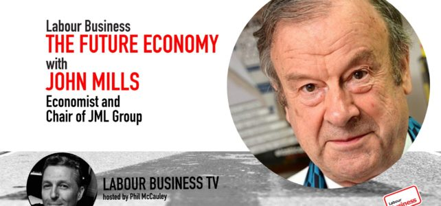 John Mills on The Future Economy