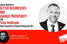 Better Businesses and Shared Prosperity : Peter Holbrook on Social Enterprise